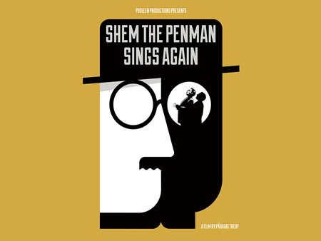 Film Night: Shem the Penman Sings Again